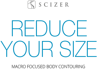 Reduce Your Size / Macro Focused Body Contouring