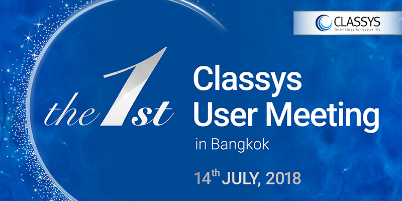 The 1st Classys User Meeting In Bangkok